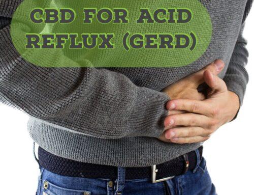 CBD for Acid Reflux